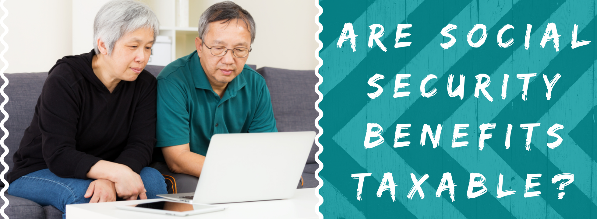 Are Social Security Benefits Taxable_