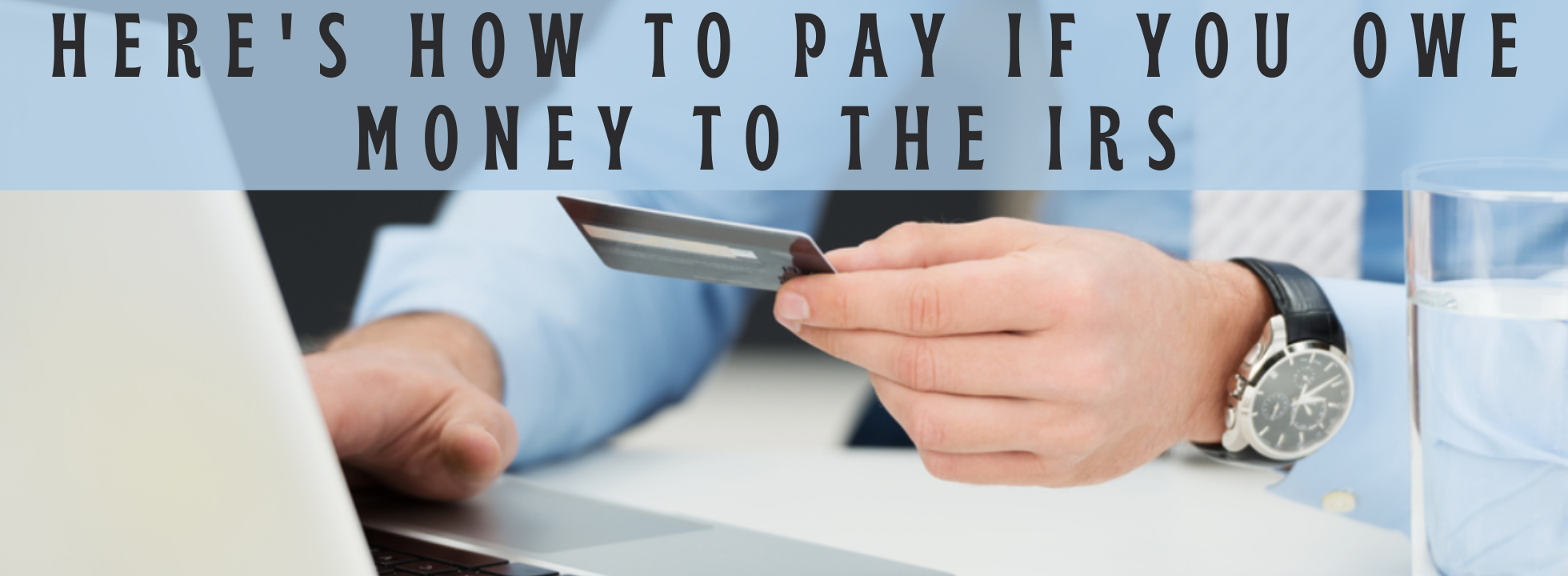 How to Pay the IRS