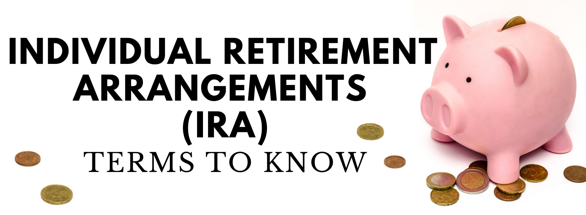 Individual Retirement Arrangements