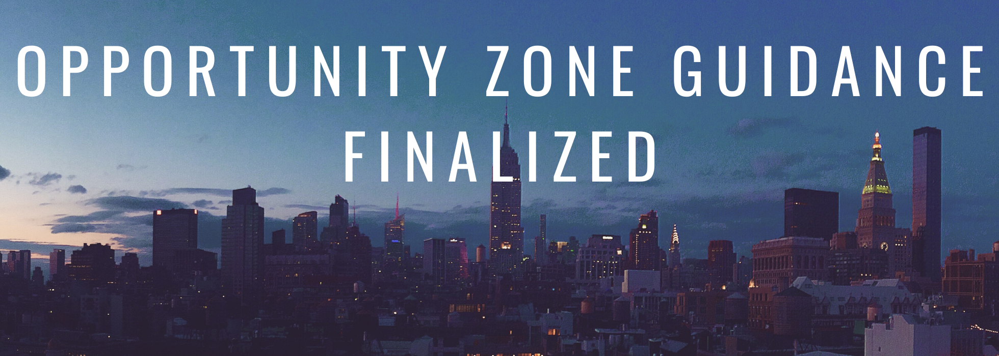 Opportunity zone guidance finalized