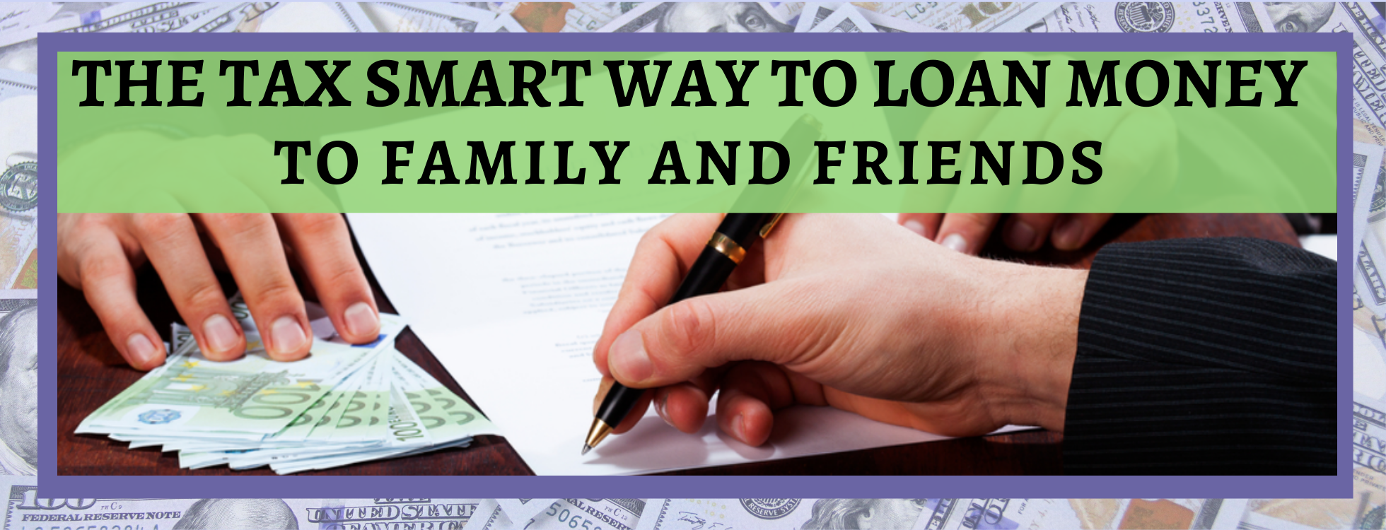 The tax smart way to loan money
