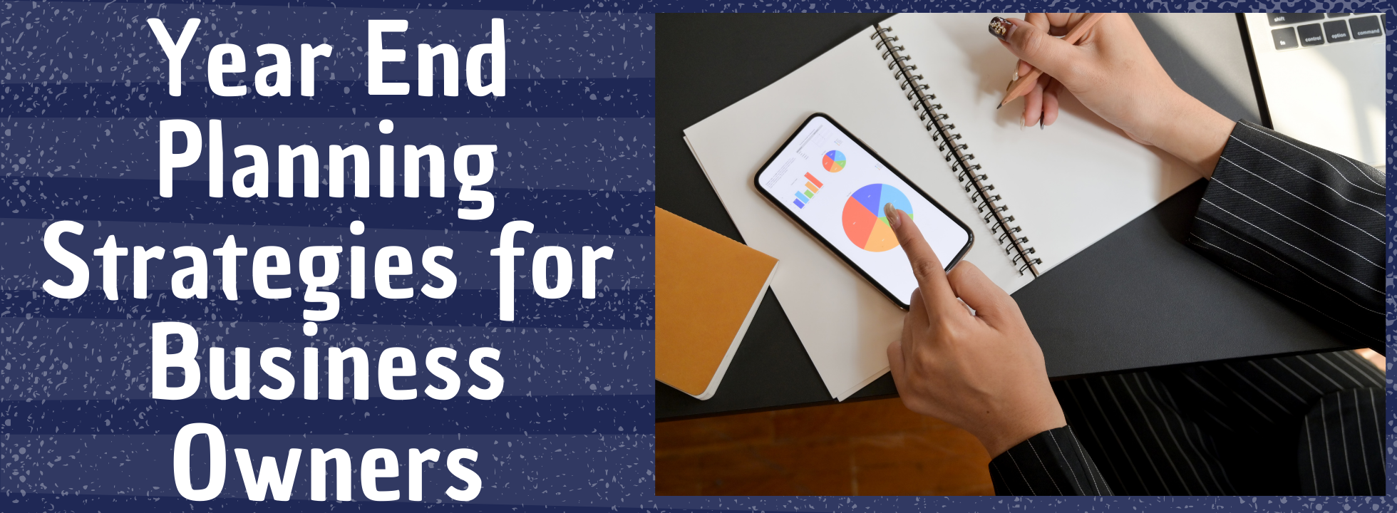 Year End Planning Strategies for Business Owners
