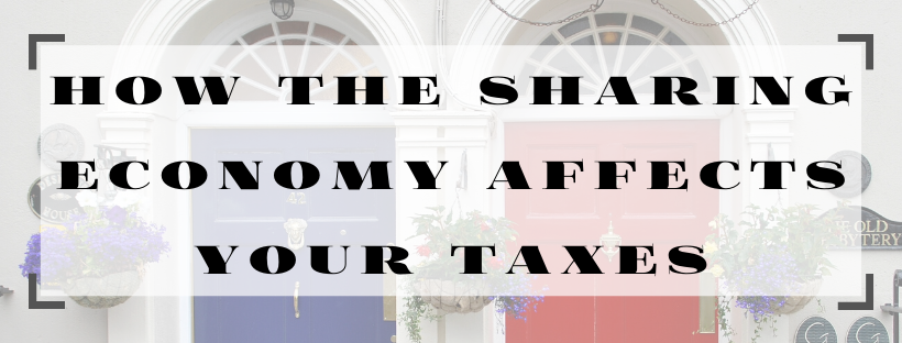 how the sharing economy affects your taxes